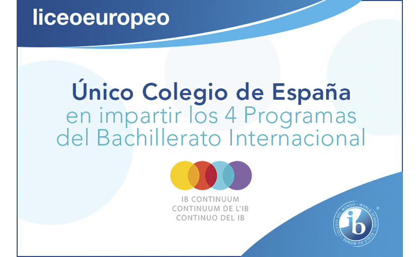 Liceo Europeo, único colegio de España autorizado para impartir todos los programas del Bachillerato Internacional