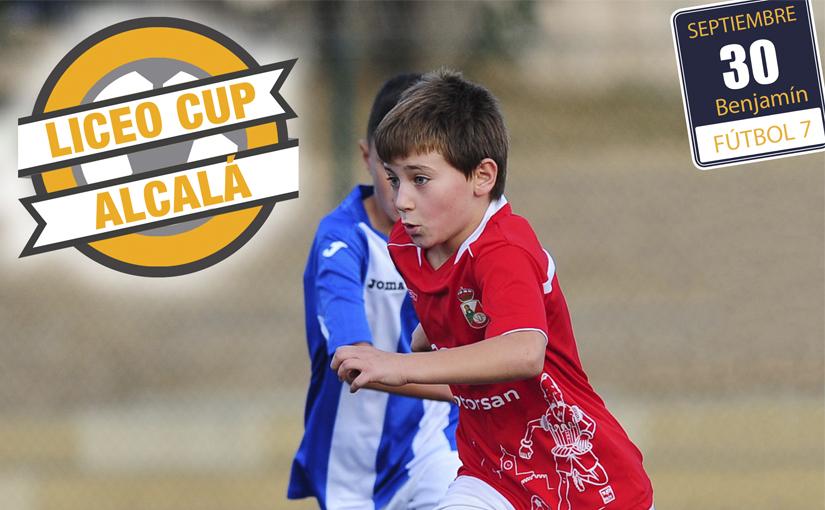 Torneo Benjamín Liceo Cup Alcalá